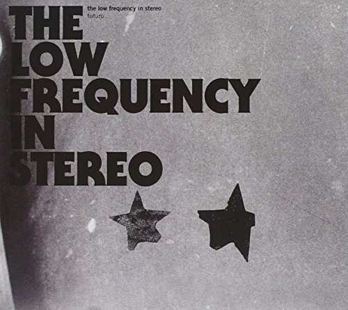 the Low Frequency in Stereo: Futuro (Audio CD)