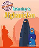 Returning to Afghanistan (Leaving My Homeland: After the Journey)