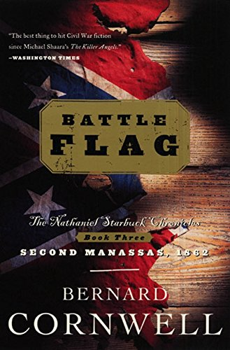 Battle Flag (Starbuck Chronicles) por Bernard Cornwell
