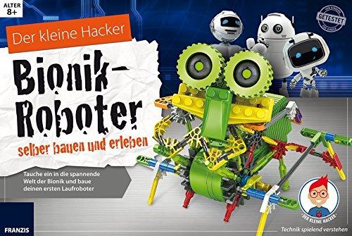 ionik-Roboter selber bauen und erleben: Tauche ein in die spannende Welt der Bionik und baue deinen ersten Laufroboter ()