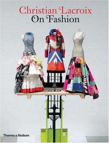 Christian Lacroix on Fashion por Christian Lacroix