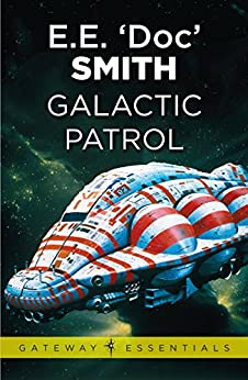 Galactic Patrol (Golden Age Masterworks) (English Edition)
