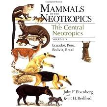 Mammals of the Neotropics (Mammals of Neotropics)