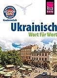 Reise Know-How Sprachführer Ukrainisch - Wort für Wort: Kauderwelsch-Band 79