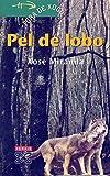 Pel de lobo (Infantil E Xuvenil - Fóra De Xogo E-Book) (Galician Edition)