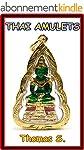 Thai Amulet: Amazing Pictures (Englis...