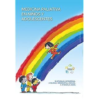 Medicina paliativa en niños y adolescentes (Spanish Edition)