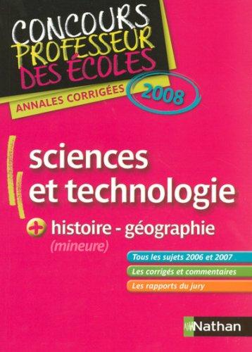 Sciences et technologie + histoire et géographie (mineure) : Annales corrigées