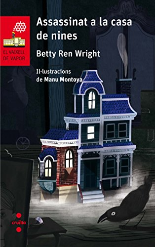 Assassinat a la casa de nines (El Barco de Vapor Roja) por Betty Ren Wright