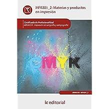 Materias y productos en impresión. argi0310 - impresión en serigrafía y tampografía
