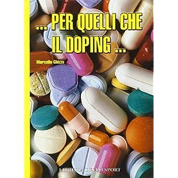 Per Quelli Che Il Doping...
