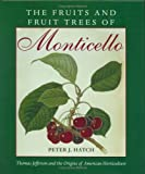 The Fruits and Fruit Trees of Monticello by Peter J. Hatch (1998-02-23)