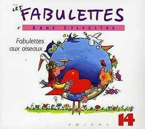 Les Fabulettes D'Anne Sylvestre /Vol.14 : Fabulettes Aux Oiseaux