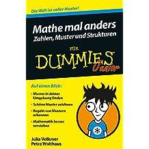 Mathe mal anders: Zahlen, Muster und Strukturen für Dummies Junior