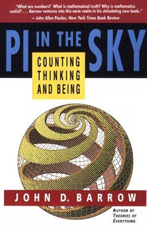 PI in the Sky: Counting, Thinking, and Being by John D. Barrow (1992-07-30)