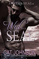 Hot SEALs: Wed to a SEAL (English Edition)
