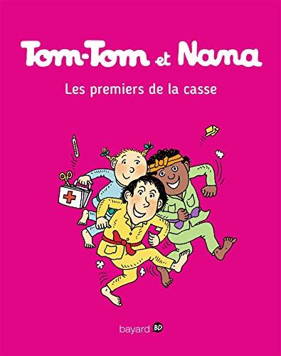 Tom-Tom et Nana - T10 - Les premiers de la classe (French Edition)