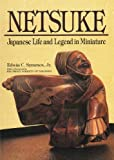 Image de Netsuke: Japanese Life and Legend in Miniature