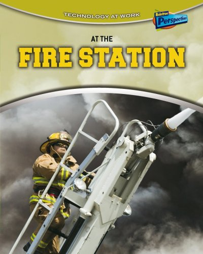 At the Fire Station (Technology at Work)