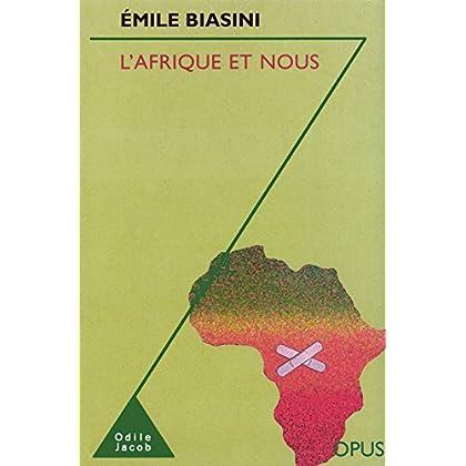 L' Afrique et nous (Opus t. 83)