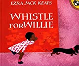WHISTLE FOR WILLIE (PAPERBACK) 1977 PUFFIN (Picture Puffins) by Pearson Early Learning Group (1991-01-01)