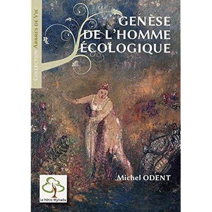 Genèse de l'homme écologique - 3ème édition