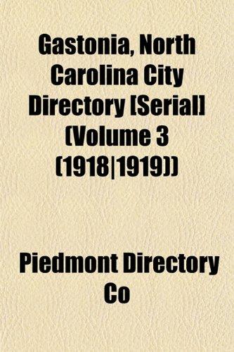 Gastonia, North Carolina City Directory [Serial] (Volume 3 (1918|1919))