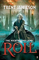 Roil (The Nightbound Land Book 1)