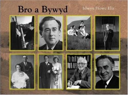 Bro a Bywyd: Islwyn Ffowc Elis