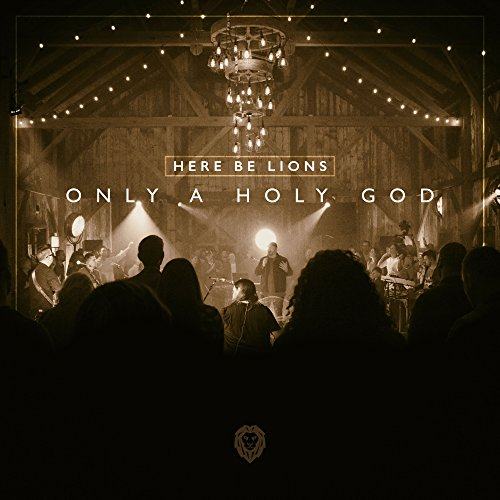 Only a Holy God [Live]