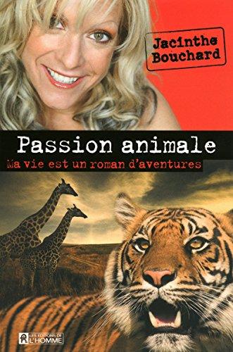 PASSION ANIMALE par Collectif