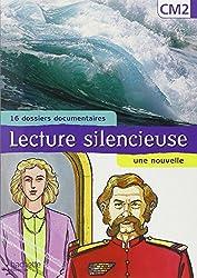 Lecture silencieuse CM2 (16 dossiers documentaires, une nouvelle)