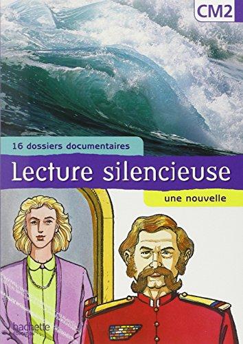 Lecture silencieuse CM2 (16 dossiers documentaires, une nouvelle) par Martine Géhin