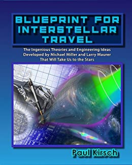 Blueprint for interstellar travel ebook paul kirsch amazon blueprint for interstellar travel by kirsch paul malvernweather Images