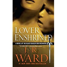 Lover Enshrined: A Novel of The Black Dagger Brotherhood