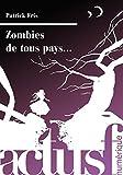 Telecharger Livres Zombies de tous pays (PDF,EPUB,MOBI) gratuits en Francaise