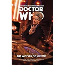 Doctor Who The Twelfth Doctor Time Trials Volume 2 The Wolves of Winter