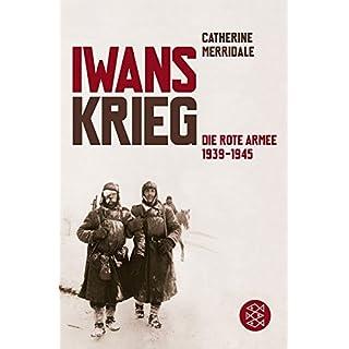 Iwans Krieg: Die Rote Armee 1939-1945