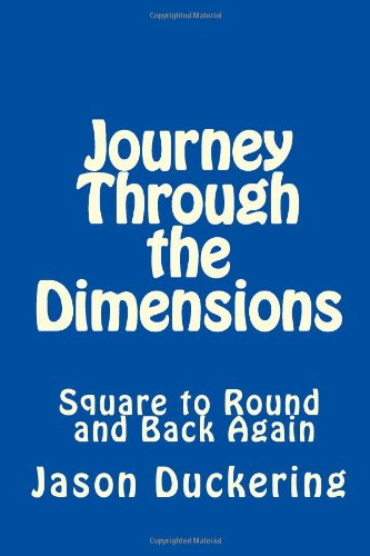 Journey Through the Dimensions: Square to Round and Back Again