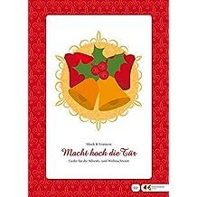 """Singen und Musizieren mit Senioren: """"Macht hoch die Tür"""" – Advents- und Weihnachtslieder, Textheft: Großdruck"""