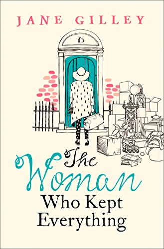 The Woman Who Kept Everything by [Gilley, Jane]