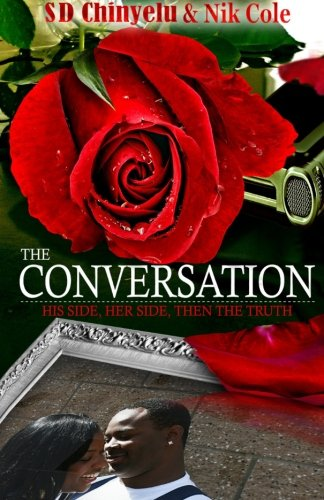 The Conversation: His side, Her side then the Truth