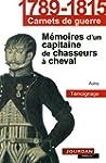 T�moignage : Memoires d'un capitaine...