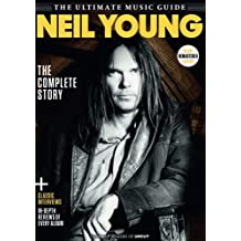Neil Young Uncut Ultimate Guide