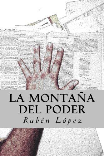 Descargar Libro Libro La montana del Poder de Ruben Lopez Gonzalez