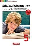 Deutschbuch - Realschule Bayern: 5. Jahrgangsstufe - Schulaufgabentrainer mit Lösungen