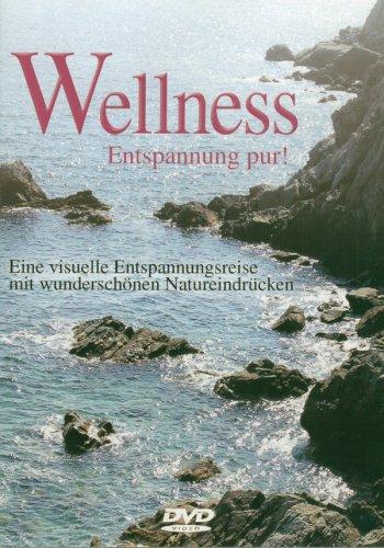 Preisvergleich Produktbild WELLNESS Enspannung pur! DVD!Visuelle Entspannungsreise