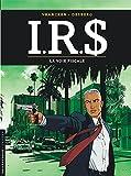 IRS, Tome 1 : La voie fiscale