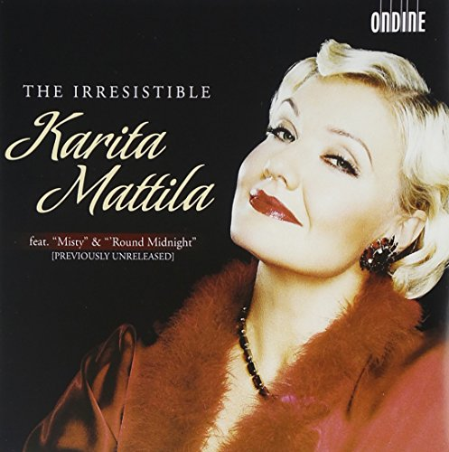 The Irresistable Karita Mattila