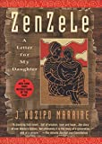 Zenzele: A Letter for My Daughter by J. Nozipo Maraire (1997-04-07) bei Amazon kaufen
